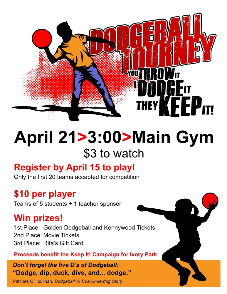 Sample of Campaign Flyers http://www.bobtryanski.com/keepitcampaign/dodgeball/publicity/index.html